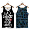Bad Choices Tank-Top for Women
